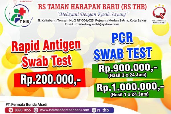 Rapid Antigen Swab Test dan PCR Swab Test RS.THB